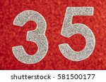 number thirty five silver color ... | Shutterstock . vector #581500177