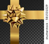 gift bow realistic vector... | Shutterstock .eps vector #581531029