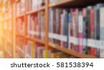 books on bookshelf in library... | Shutterstock . vector #581538394