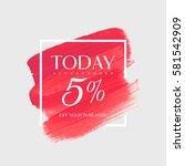 sale today 5  off sign over art ... | Shutterstock .eps vector #581542909