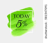 sale today 5  off sign over art ... | Shutterstock .eps vector #581547091