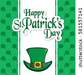 st. patrick's day holiday card. ... | Shutterstock .eps vector #581557141