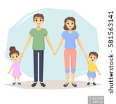 happy family of four mother... | Shutterstock .eps vector #581563141