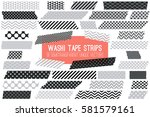 grey  black and white washi... | Shutterstock .eps vector #581579161