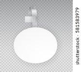 white empty oval paper self... | Shutterstock .eps vector #581583979