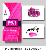makeup business card. make up... | Shutterstock .eps vector #581600137