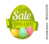 easter sale poster with colored ... | Shutterstock .eps vector #581613145