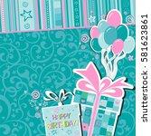 happy birthday  greeting card.... | Shutterstock .eps vector #581623861