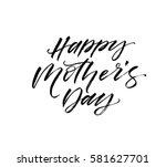 happy mother's day card.... | Shutterstock .eps vector #581627701