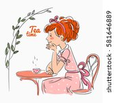 beautiful girl drinking tea on... | Shutterstock .eps vector #581646889