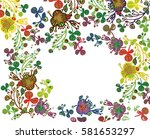 floral background give holiday... | Shutterstock .eps vector #581653297