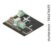 isometric airport exterior... | Shutterstock .eps vector #581676655
