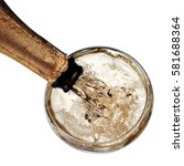 champagne pouring  close up ... | Shutterstock . vector #581688364