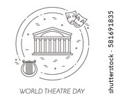 world theatre day banner with   ... | Shutterstock .eps vector #581691835