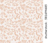 abstract seamless floral... | Shutterstock . vector #581694685