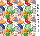 seamless pattern with carnival... | Shutterstock .eps vector #581699731
