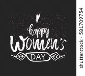 happy international women s day ... | Shutterstock .eps vector #581709754