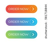 order now web button set | Shutterstock .eps vector #581718844