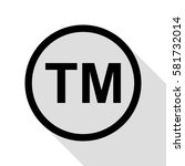 trade mark sign. black icon... | Shutterstock .eps vector #581732014