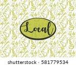 vector hand drawn vegetable...   Shutterstock .eps vector #581779534