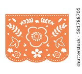 mexican style bunting flag... | Shutterstock .eps vector #581788705