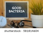 health and medical concept ... | Shutterstock . vector #581814604