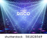 disco abstract background.... | Shutterstock .eps vector #581828569