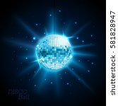 disco ball. disco background | Shutterstock .eps vector #581828947