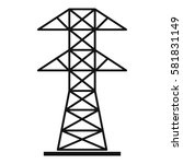 high voltage tower icon. simple ... | Shutterstock .eps vector #581831149