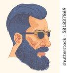 hipster with a beard  mustache... | Shutterstock .eps vector #581837869