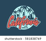 california t shirt design.... | Shutterstock .eps vector #581838769