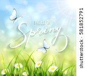 lettering spring with bokeh... | Shutterstock . vector #581852791
