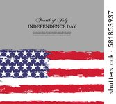 independence day 4 of july... | Shutterstock .eps vector #581853937