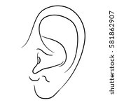 human ear of monochrome... | Shutterstock . vector #581862907