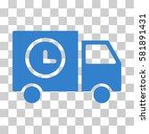 shipment schedule van vector... | Shutterstock .eps vector #581891431