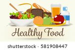 foods that help health care.... | Shutterstock .eps vector #581908447