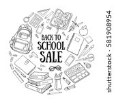 back to school doodle... | Shutterstock .eps vector #581908954