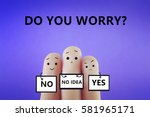 do you worry  | Shutterstock . vector #581965171