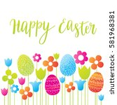 happy easter card with... | Shutterstock .eps vector #581968381