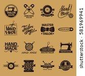 set of logos for handmade shops.... | Shutterstock .eps vector #581969941
