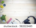 top view of headphone toys and... | Shutterstock . vector #582023485