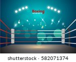 boxing ring with illumination...   Shutterstock .eps vector #582071374