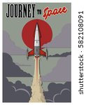 vector vintage rocket ship... | Shutterstock .eps vector #582108091
