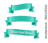 cyan ribbon banners set. old... | Shutterstock .eps vector #582139261