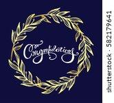 congratulations calligraphy... | Shutterstock .eps vector #582179641