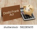 the dodd frank act  a golden... | Shutterstock . vector #582285655