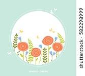 flowers on circular shape... | Shutterstock .eps vector #582298999