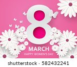 8 march. happy mother's day.... | Shutterstock .eps vector #582432241