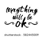 everything will be ok   fun... | Shutterstock .eps vector #582445009
