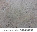 dirty cement floor texture... | Shutterstock . vector #582460951